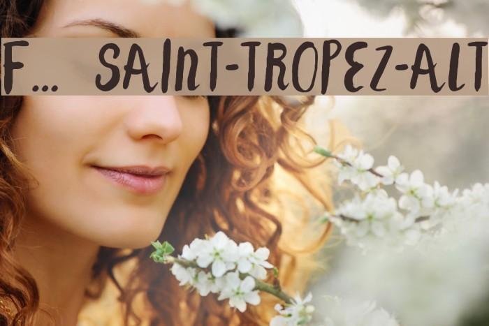 F... SAINT-TROPEZ-ALT Font examples