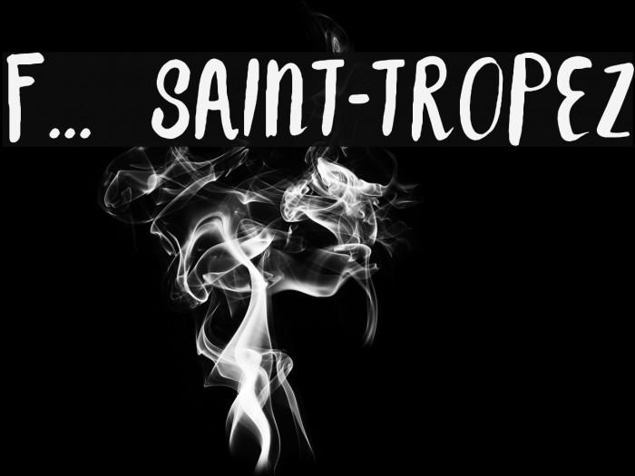 F... SAINT-TROPEZ फ़ॉन्ट examples