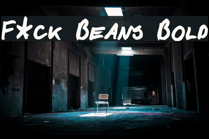 F*ck Beans Bold Font examples
