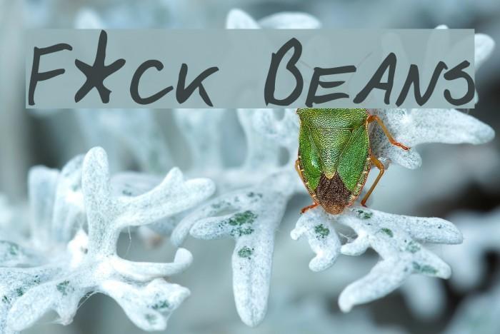 F*ck Beans Font examples