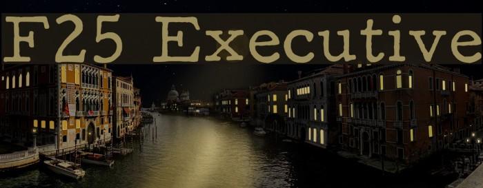 F25 Executive Font examples