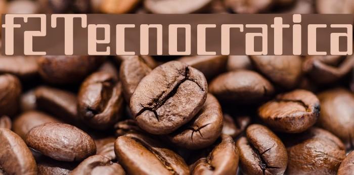 f2Tecnocratica Font examples