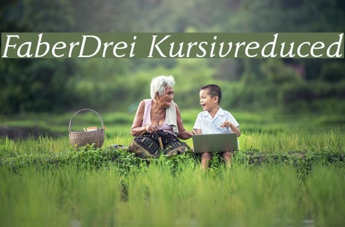 FaberDrei-Kursivreduced फ़ॉन्ट examples