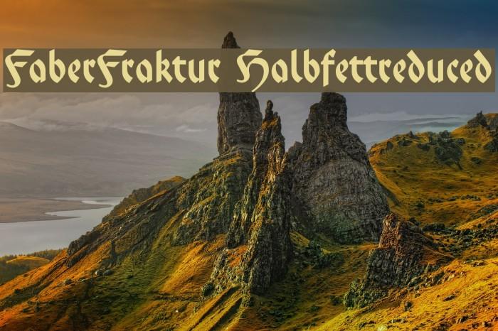 FaberFraktur-Halbfettreduced Font examples