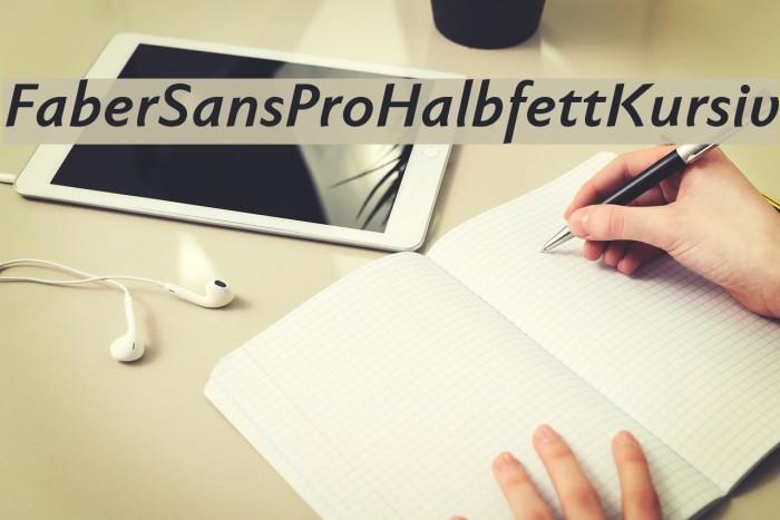 FaberSansPro-HalbfettKursiv Font examples