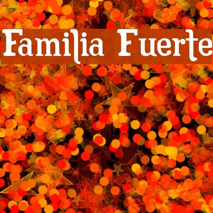 Familia Fuerte Fuentes examples