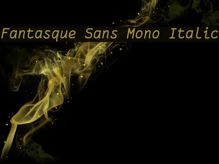 Fantasque Sans Mono Italic Schriftart examples