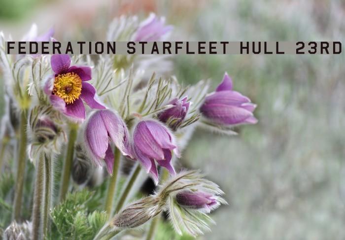 Federation Starfleet Hull 23rd Шрифта examples