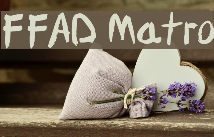 FFAD Matro Font examples