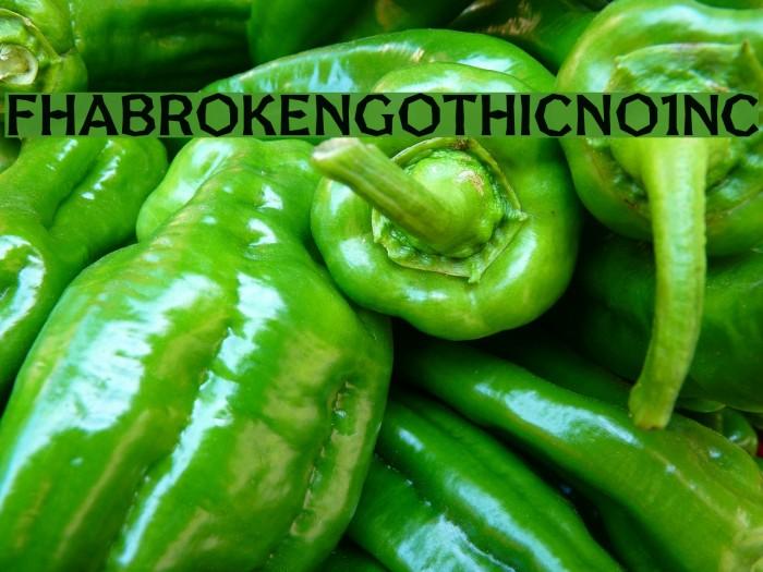 FHABrokenGothicNo1NC Fonte examples