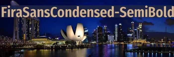 FiraSansCondensed-SemiBold Polices examples