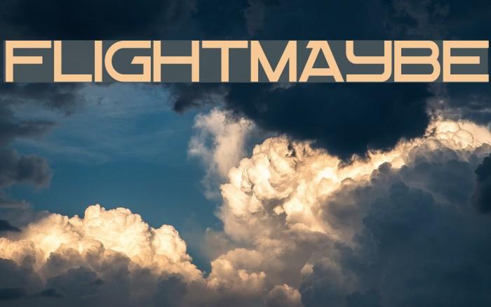 Flight Maybe फ़ॉन्ट examples