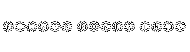 Flower Power Thin  Free Fonts Download