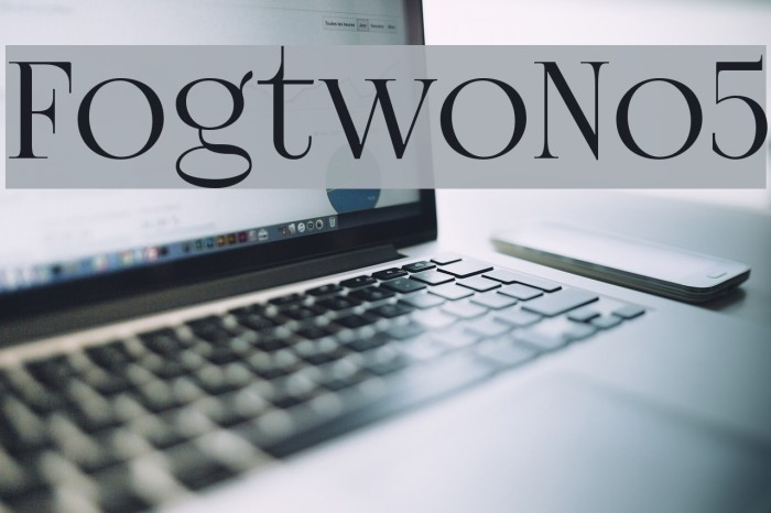 FogtwoNo5 Font examples