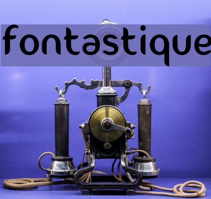 Fontastique Font examples