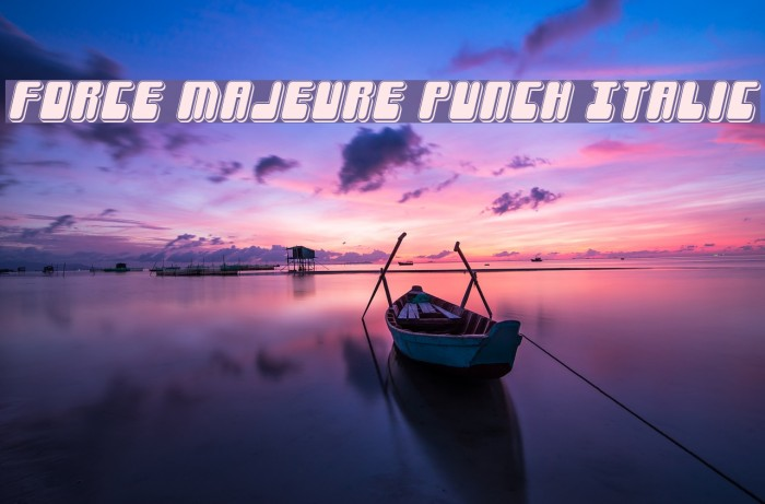 Force Majeure Punch Italic Fonte examples