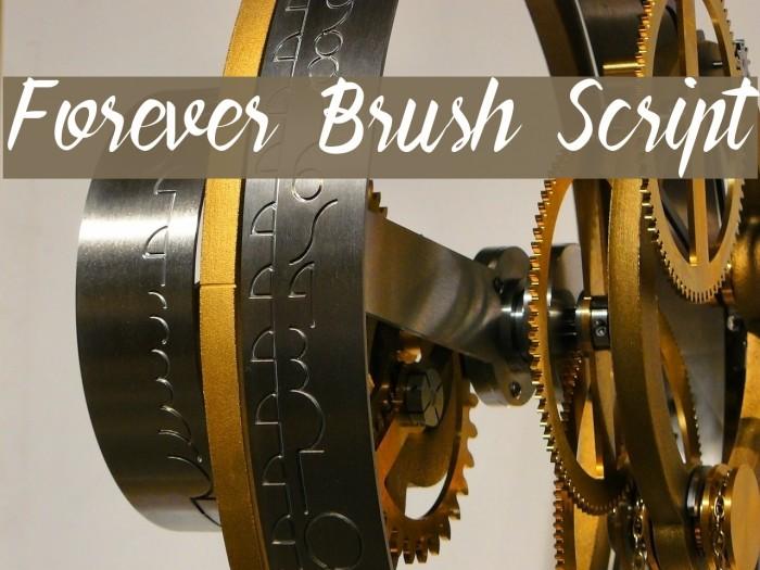 Forever Brush Script Caratteri examples