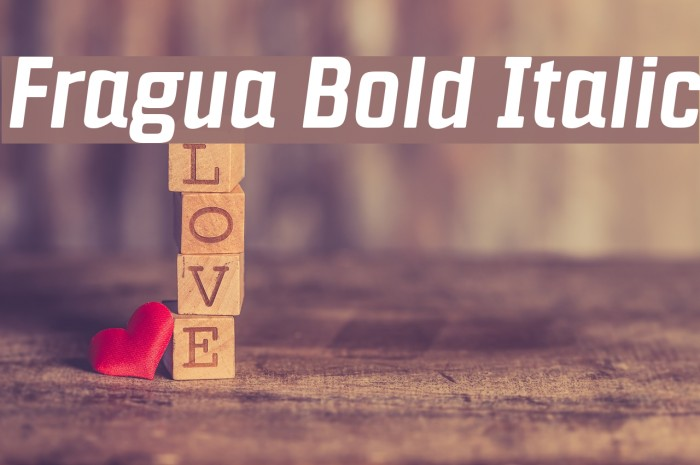 Fragua Bold Italic Font examples