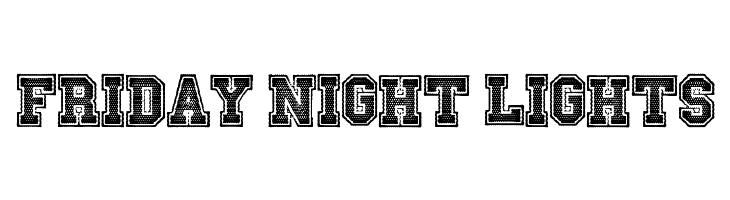 Friday Night Lights  Free Fonts Download