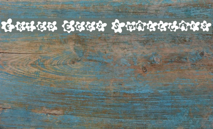 Fried Eggs Smallcaps Font examples