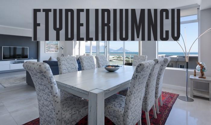 FTYDELIRIUMNCV Font examples
