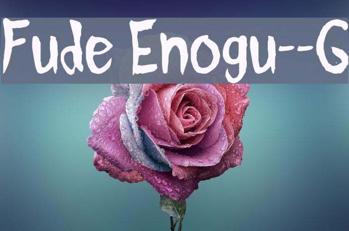 Fude Enogu__G Fonte examples
