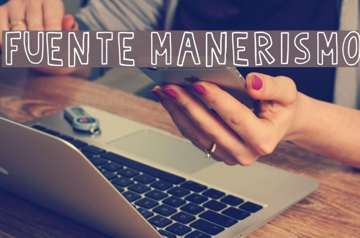 Fuente Manerismo Font examples