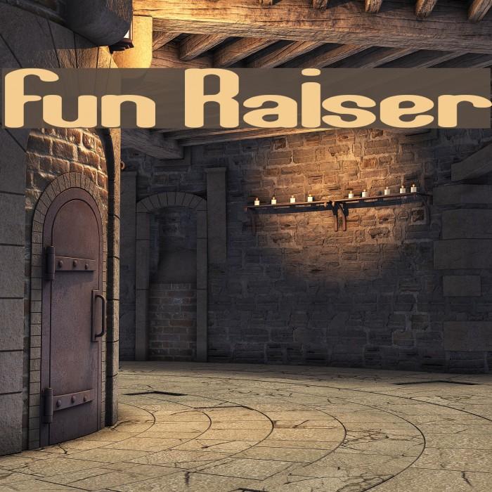 Fun Raiser Fuentes examples