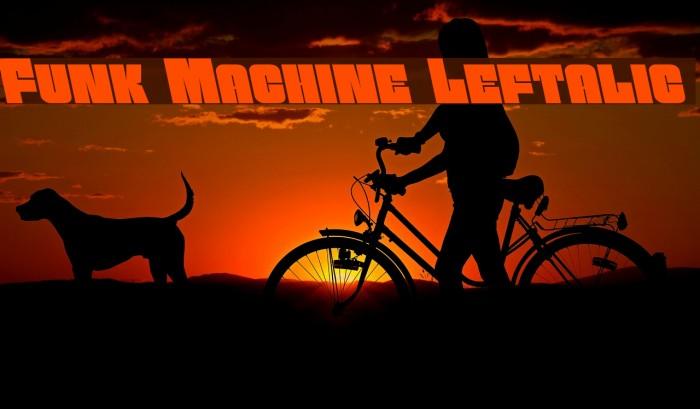 Funk Machine Leftalic Fonte examples