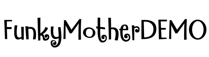FunkyMotherDEMO Font