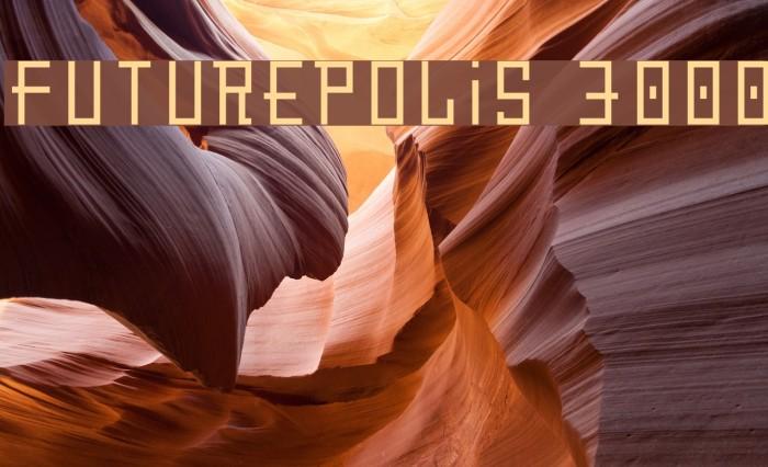 Futurepolis 3000 フォント examples