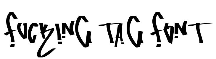 fucking tag font Font