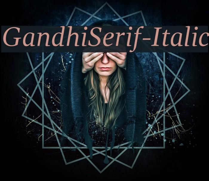 GandhiSerif-Italic 字体 examples