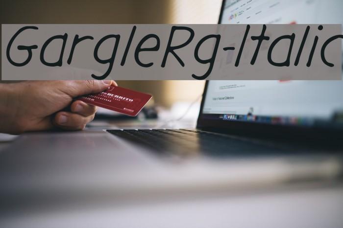 GargleRg-Italic Fonte examples