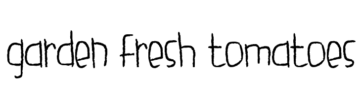 garden fresh tomatoes  Free Fonts Download