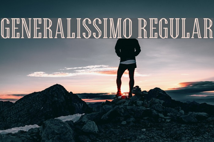 Generalissimo Regular फ़ॉन्ट examples