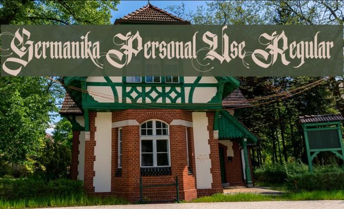Germanika Personal Use Regular फ़ॉन्ट examples