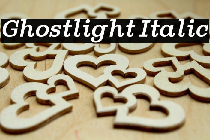 Ghostlight Italic फ़ॉन्ट examples