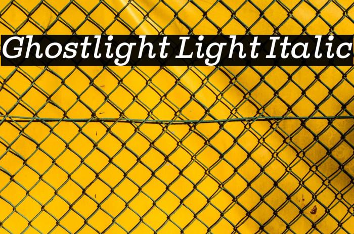Ghostlight Light Italic फ़ॉन्ट examples