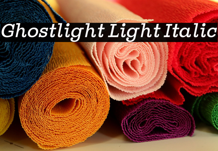 Ghostlight Light Italic Font examples