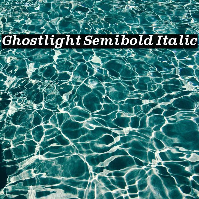 Ghostlight Semibold Italic Шрифта examples