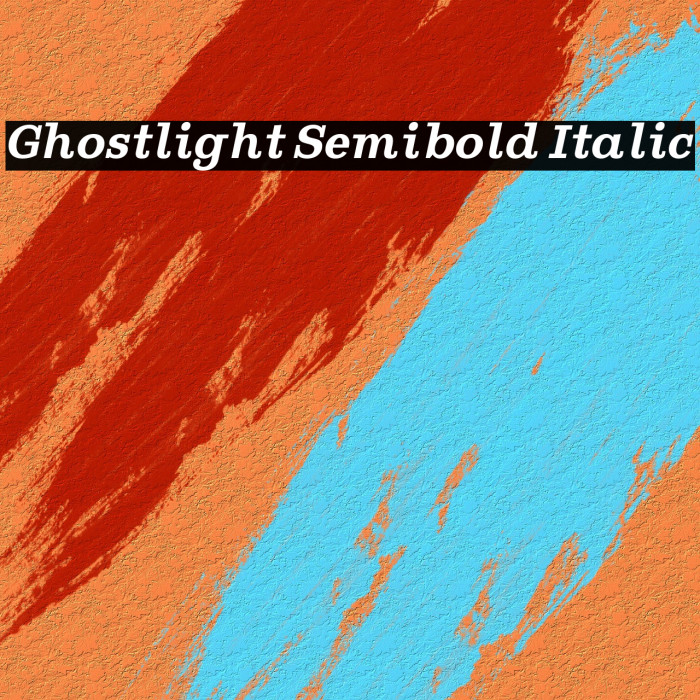 Ghostlight Semibold Italic Fonte examples