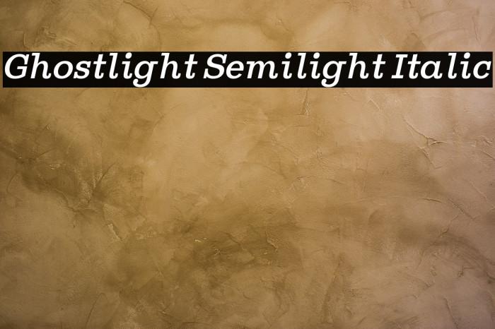 Ghostlight Semilight Italic Fuentes examples