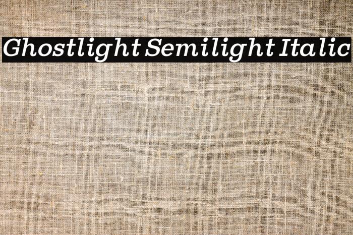 Ghostlight Semilight Italic لخطوط تنزيل examples