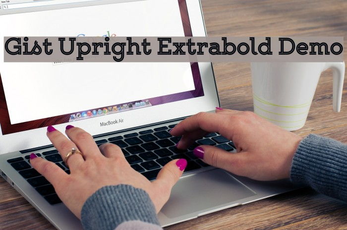 Gist Upright Extrabold Demo Font examples