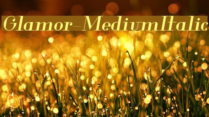 Glamor-MediumItalic Fuentes examples