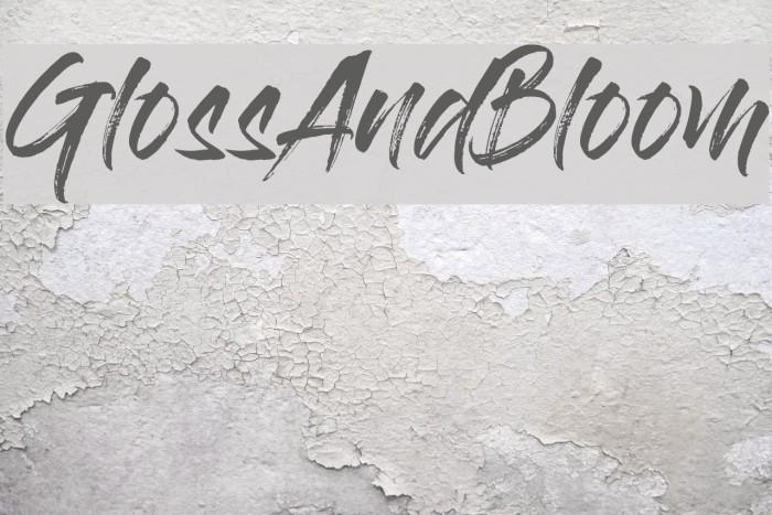 GlossAndBloom Шрифта examples