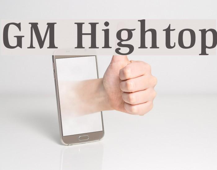 GM Hightop Font examples