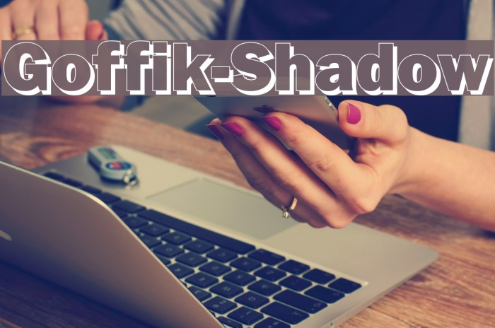 Goffik-Shadow Fonte examples