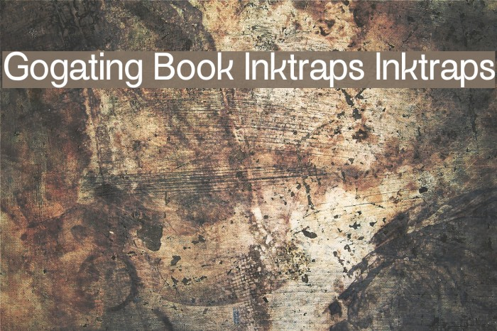Gogating Book Inktraps Inktraps Шрифта examples